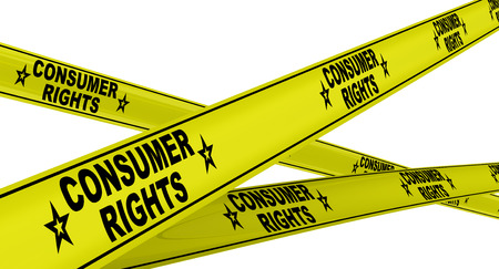 consumer rights: CONSUMER RIGHTS. Yellow warning tapes
