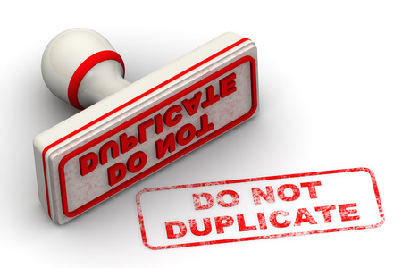 duplicate: Do not duplicate. Seal and imprint Stock Photo