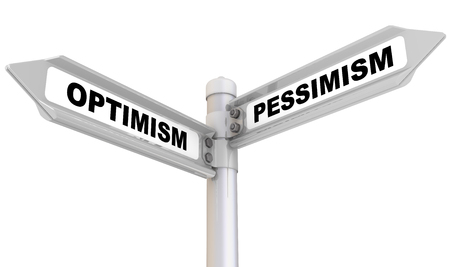 optimismo: El optimismo y el pesimismo. La señal de tráfico