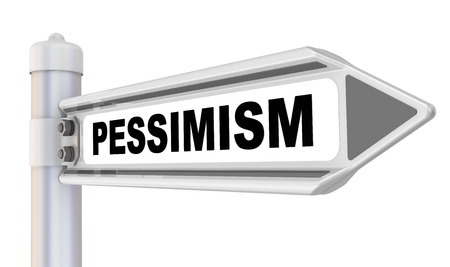 pessimisme: Pessimism. Road sign