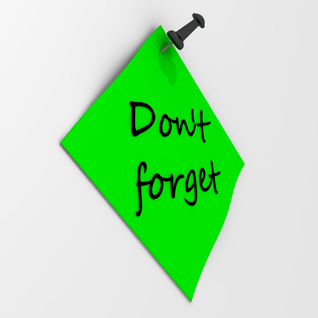 not forget: Do not forget. Note paper with pushpin