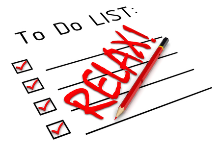 to do list: Relax! To do list