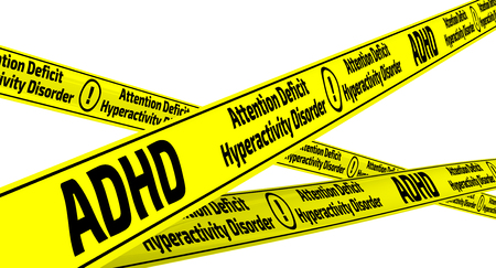 ADHD. Attention deficit hyperactivity disorder. Yellow warning tapes Stock Photo