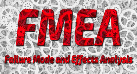 FMEA. Failure Mode and Effects Analysis