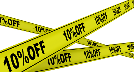 Discount of ten percent. Labeled yellow warning tapes