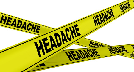 Headache Yellow warning tapes