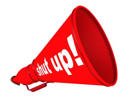 Shut up! Red labeled megaphone