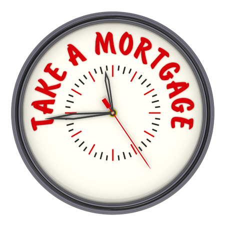 Time for take a mortgage. Clock with text