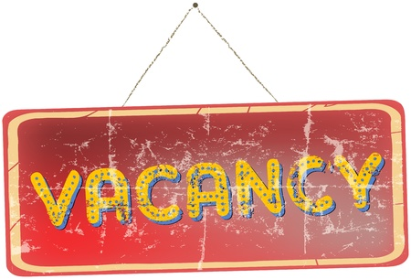 holidays vacancy: worn grungy vintage vacation sign, vector illustration Illustration