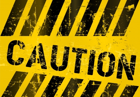 Warning sign, worn and grungy,  scalable Stock Vector - 15953101