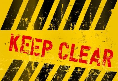 hazard stripes: Warning Sign  Keep Clear ,  illustration Illustration