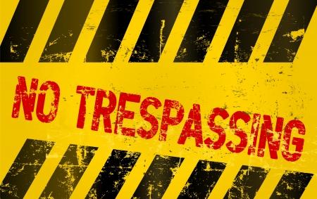 trespassing: Warning sing   no trespassing  grungy  illustration