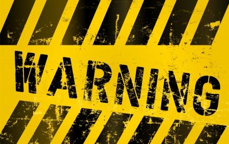 hazardous sign: Warning sign worn and grugy