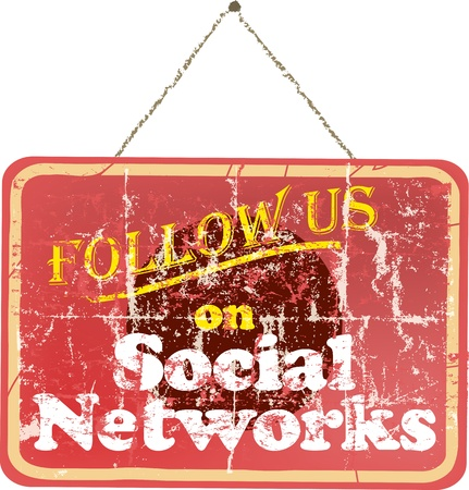 wikis: grungy  Follow Us  social network sign, vintage style