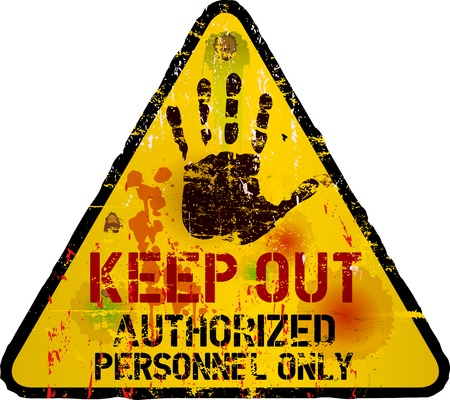 Keep out sign, warning   prohibition sign, vector, grungy Vector