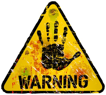 Warning sign, worn and grugy, vector scalable eps 10 Stock Vector - 23108859