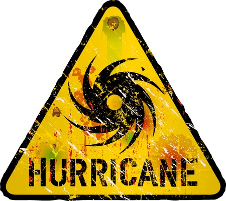 hurricane: hurricane warning sign, heavy weathered, vector eps 10