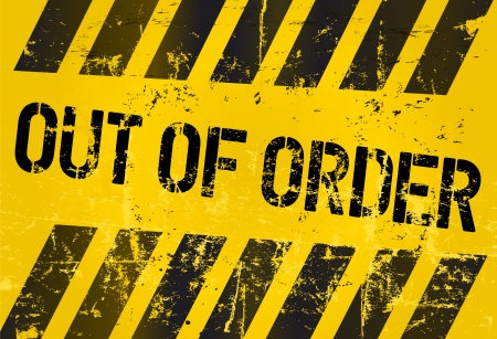 out of order: out of order sign, vector illustration Illustration