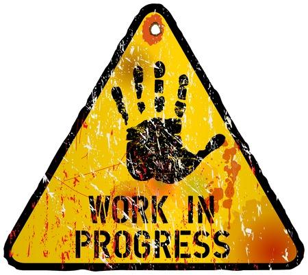 work in progress sign, indusrtial style, vector illustration