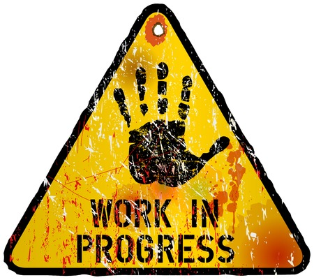 work in progress: work in progress sign, indusrtial style, vector illustration