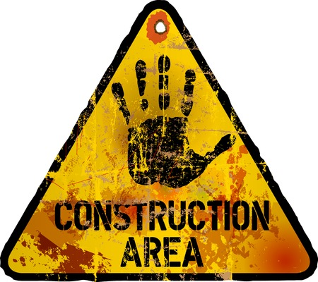 Construction area sign, grungy style, vector illustration Vector