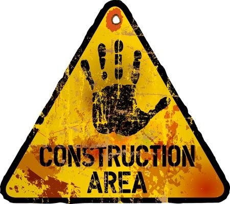 hazardous work: Construction area sign, grungy style, vector illustration