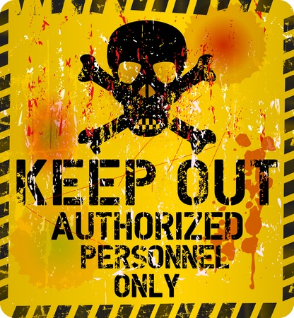 Keep out sign, warning prohibition sign