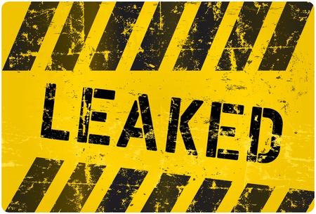 leak: leak sign, worn and grungy, vector illustration Illustration