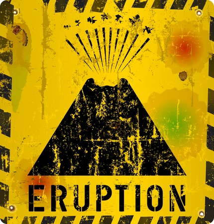 volcano mountain top exploding: volcano eruption warning  sign,grungy, vector illustration