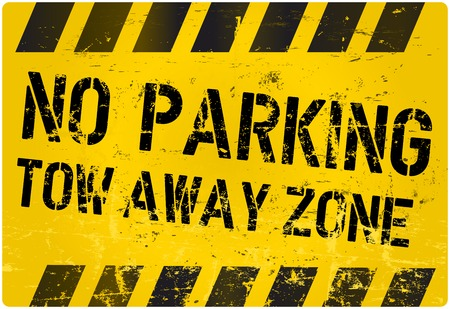 No parking, tow away zone, traffic sign, vector illustration, grungy Vector