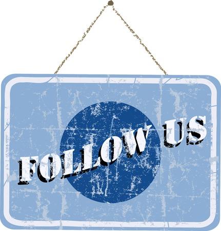 bookmarking: Follow us, social media sign, grungy, vector illustration