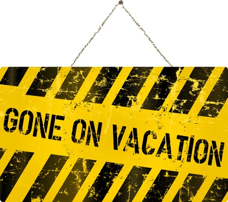 worth: Gone on vacation sign, vector illustration Illustration