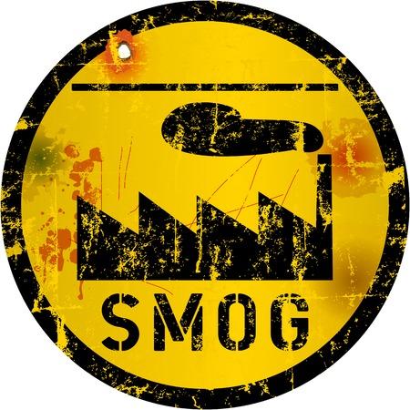 smog: smog warning sign, grungy style, vector illustration