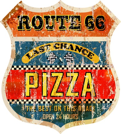 nostalgic: grungy, nostalgic route 66 pizza diner sign, vector illustration