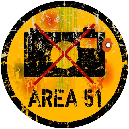 trespass: warning sign area 51, photo prohibited, vector illustration Illustration