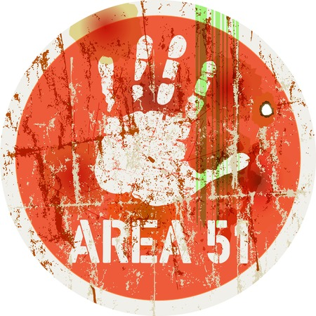 trespass: area 51 warning sign, vector illustration Illustration