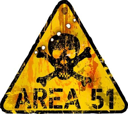signos de precaucion: Área 51 señal de advertencia sucio, ilustración vectorial, obra de ficción Vectores