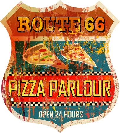 historic and vintage: grungy, retro Route 66 pizza sign, vector illustration Illustration