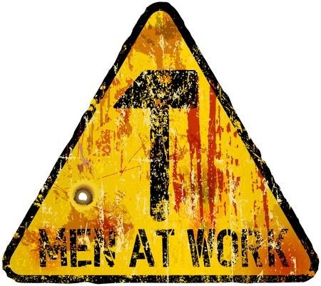 maintenance work: grungy sign men at work, web site maintenance Illustration