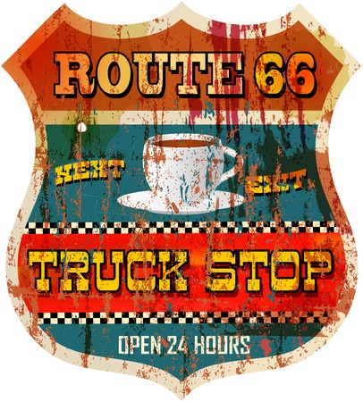 Vintage weather route 66 truck stop sign