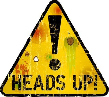 heads up sign, warning sign, vector illustration