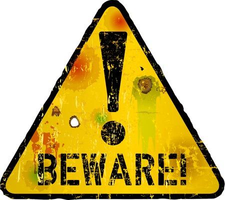 beware sign, warning sign, vector illustration