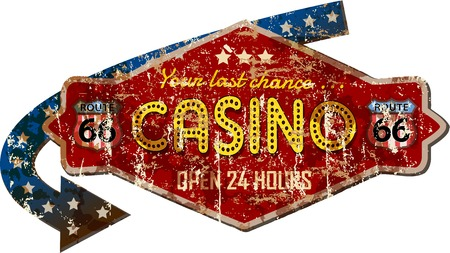 hotel rooms: retro route 66 tin Casino sign, super grungy vector illustration