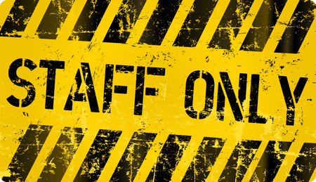 Staff only sign. Grungy vector sign Illustration
