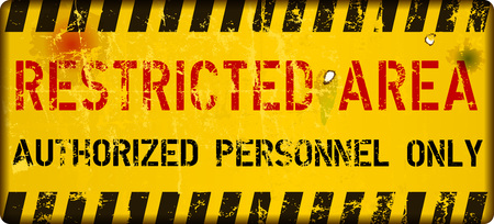 restricted area sign,grungy style vector,scalable to any size Illustration