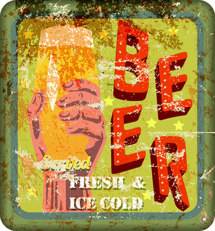 metal drawing: vintage rusty beer sign, vector illustration