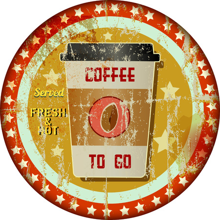 cappucino: coffee to go advertising sign, grungy hipster style, vector Illustration