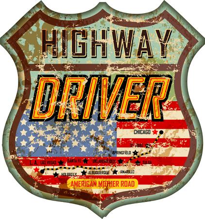 vintage and battered enamel american highway driver sign or car badge, retro style, vector illustration Illustration