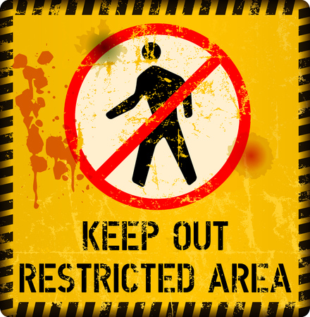 restricted area sign, keep out sign, grunge metal sign, vector illustration
