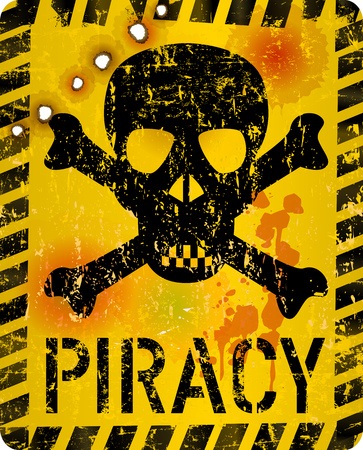 grungy internet piracy warning sign with skull and bullet holes, vector illustration